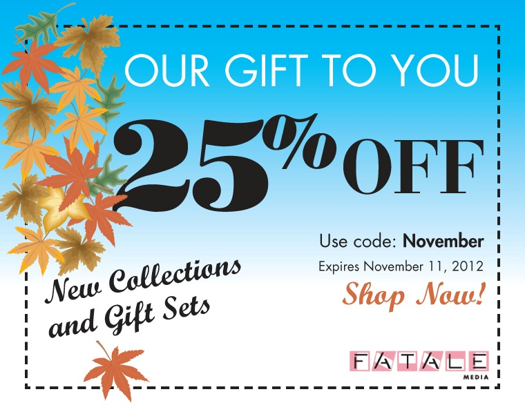 Use coupon code: November & Save 25%