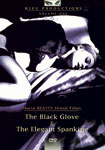 The Black Glove and The Elegant Spanking