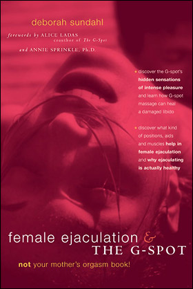 Female Ejaculation and the G-Spot