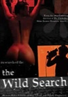The Wild Search DVD